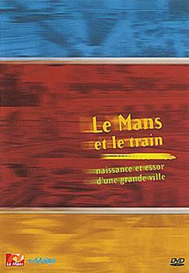 Le Mans et le train